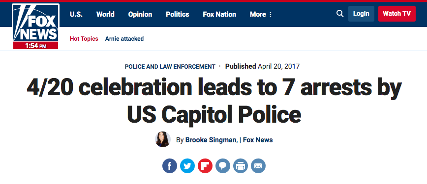 Fox News: 4/20 celebration leads to 7 arrests by US Capitol Police