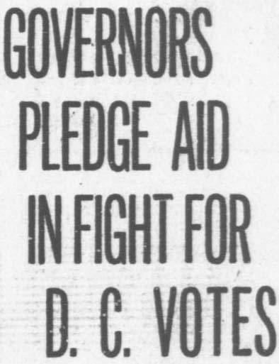 GOVERNORS PLEDGE AID IN FIGHT FOR D.C. VOTES - The Washington Times, March 5, 1919