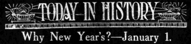 Why New Year's? – The Washington Herald, January 1st, 1910