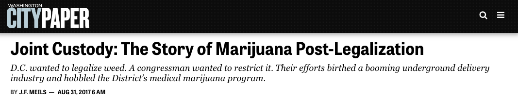 Washington City Paper: Joint Custody - The Story of Marijuana Post-Legalization